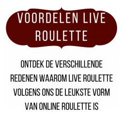 Live Roulette voordelen